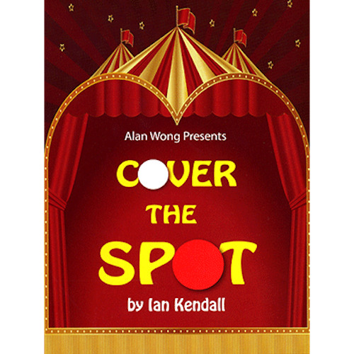 Cover the Spot by Ian Kendall and Alan Wong