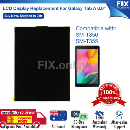 LCD Screen Display FULL Replacement for Samsung Galaxy Tab A 8.0 T350 T355 E