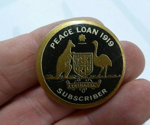WW1 AUSTRALIAN COAT OF ARMS PEACE LOAN 1919 SUBSCRIBER BUTTON DAY PIN BADGE