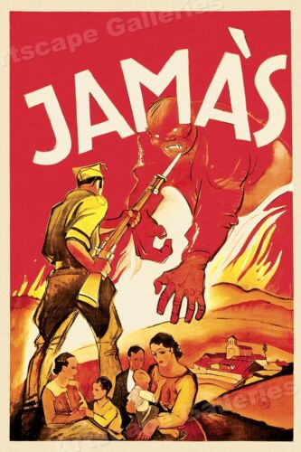 """Never!""  1930s Spanish Civil War Poster - 24x36Art Posters - 28009"