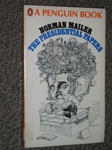 Penguin Book 2846 The Presidential Papers by Norman Mailer 1968 Court Jesting