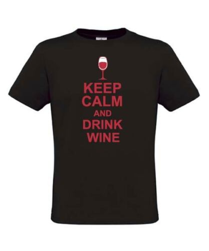 Keep calm T-shirt - Keep drinking and drink wine