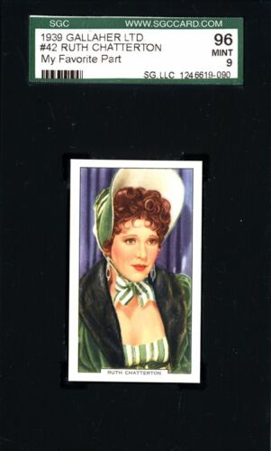 Ruth Chatterton 1939 Gallaher Card # 42 - My Favourite Part - SGC 96 (MINT - 9)