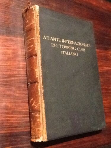ATLANTE INTERNAZIONALE DEL TOURING CLUB ITALIANO. 1928 TCI
