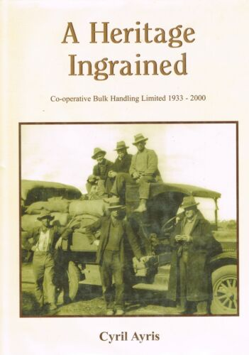 Farming History - A Heritage Ingrained by Cyril Ayris - 1999  1st  H/C  D/W