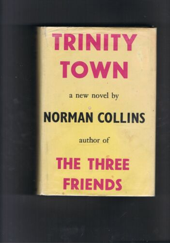 Norman Collins - Trinity Town - 1936 1st edition