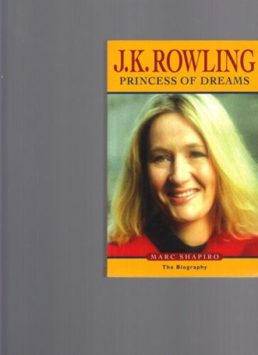 J.K. Rowling: Princess of Dreams by Marc Shapiro