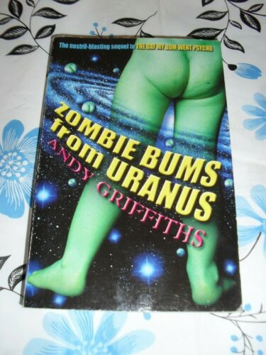 Zombie Bums from Uranus by Andy Griffiths (Paperback, 2003)