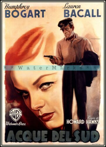 To Have And Have Not 1944 Film Bogart & Bacall Vintage Poster Print Retro Movie