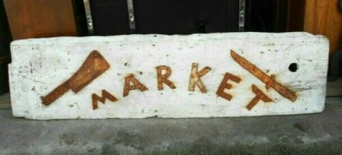 ANTIQUE EARLY 20th CENTURY WOOD AND TIN MARKET SIGN