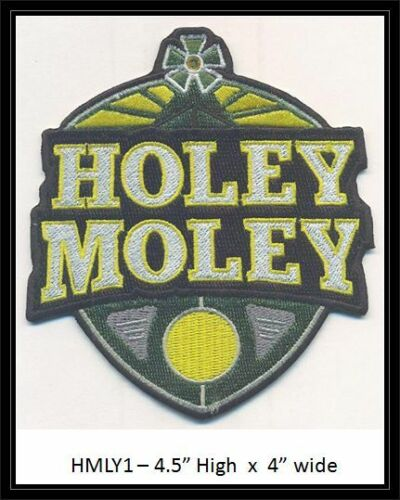 HOLEY MOLEY TV SHOW PATCH - HMLY1