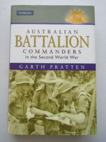 "Book: ""Australian Battalion Commanders of the second World War""1939 - 1945 (WWII) - 13977"