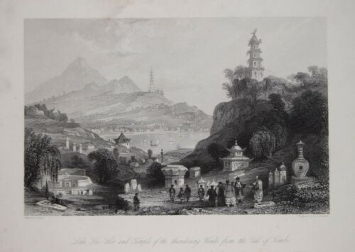 CHINA - LAKE SEE - HOO AND TEMPLE OF THE THUNDERING WINDS BY THOMAS ALLOM, 1843