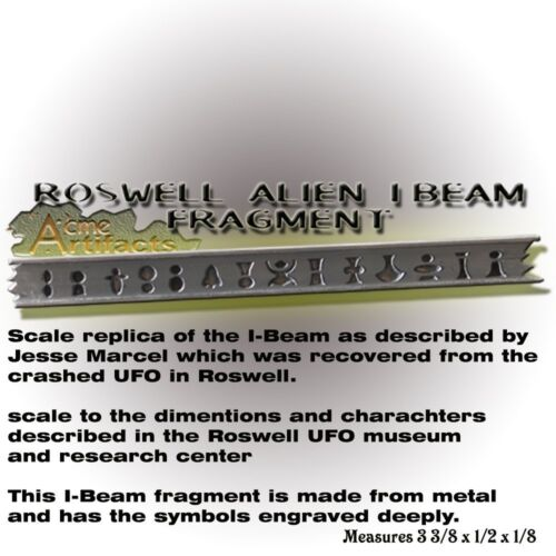 Roswell UFO I beam solid metal Replica