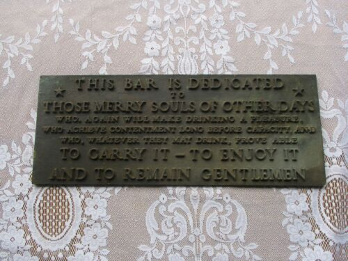 """Vintage Bronze """"This Bar is Dedicated to Those Merry Souls"""" Trader Vic's Plaque"""
