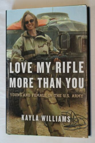 US Iraq Love My Rifle More Than You Reference BookOriginal Period Items - 10953