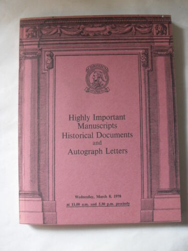 HIGHLY IMPORTANT MANUSCRIPTS HISTORICAL DOCUMENTS AND AUTOGRAPH LETTERS 1978