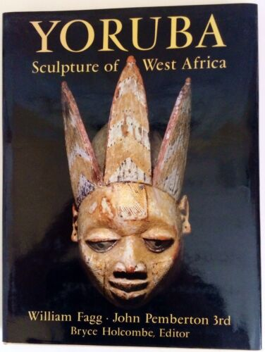 YORUBA Sculptures of West Africa by William Fagg (Hardcover w/DJ) 1982 *NF COND*