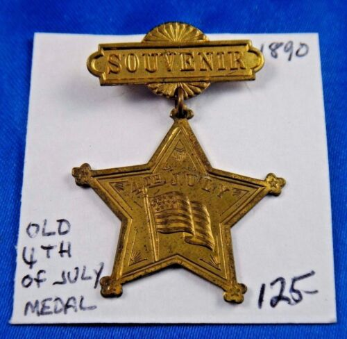 1890 4th of July Independence Day Patriotic Souvenir Pin Pinback Medal