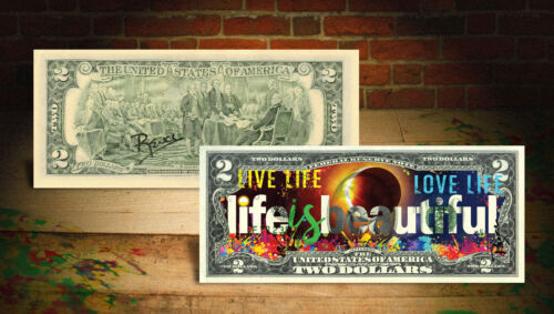 LIFE IS BEAUTIFUL Solar Eclipse Genuine $2 U.S. Bill - HAND-SIGNED by Rency ART