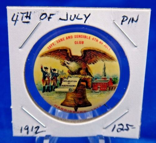 1912 4th of July Decleration of Independence Harrisburg Pin Pinback Button 1 1/4
