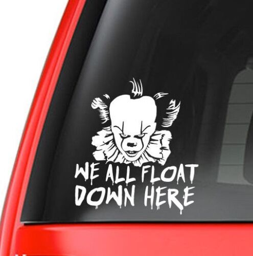 "Pennywise ""We All Float Down Here"" Decal, laptop, wall, car window sticker"