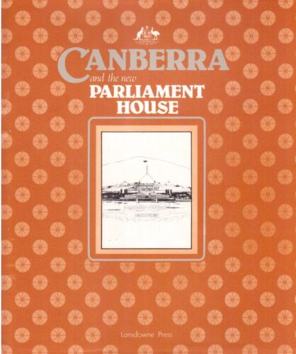 Canberra and the New Parliament House