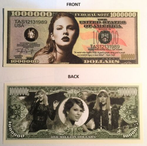 """Taylor Swift  """"Be Good To People"""" $1,000,000 Novelty Note, Buy 5 Get one FREE"""