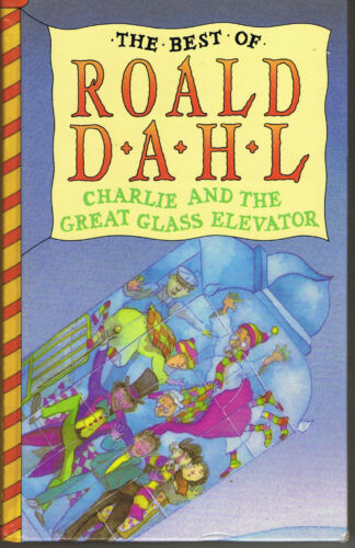 Charlie and the Great Glass Elevator by Roald Dahl Hardback