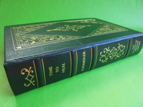 TIME TO HEAL MANAGED CARE KENNETH LUDMERER LEATHER BOUND 1st ED 1999 FACSIMILE
