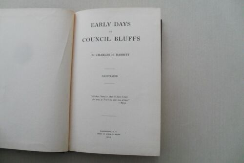 Early Days at Council Bluffs (Iowa) by Charles Babbitt, 1st ed.1916 - Associated