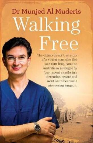 Walking Free by Munjed Al Muderis [Paperback]