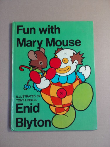 Fun with Mary Mouse by Enid Blyton (Hardback, 1973)
