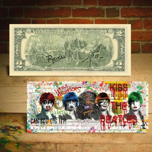 KISS THE BEATLES -The Warriors Movie $2 US Bill Pop Art - HAND-SIGNED by Rency