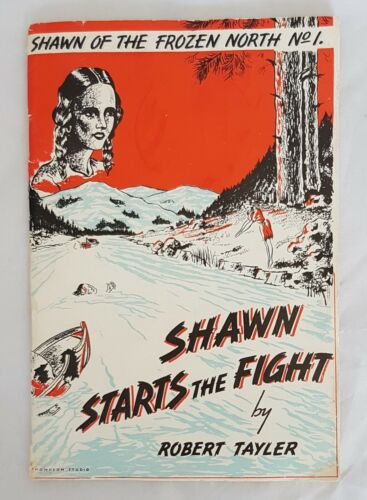 Vintage Book by Robert Tayler - Shawn of the Frozen North #1