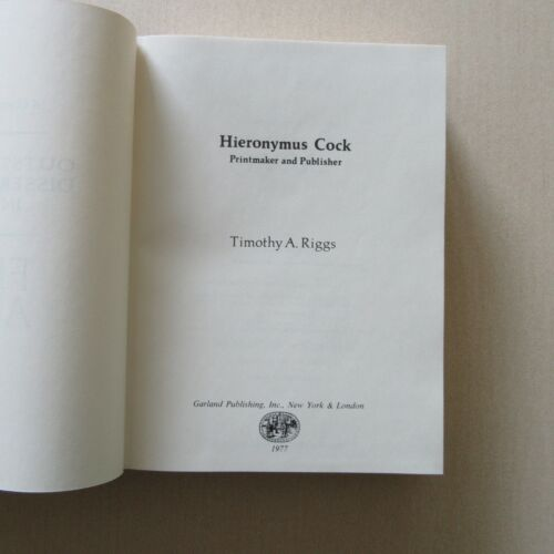 Hieronymus Cock by Timothy A. Riggs - Garland Publishing,1977 - Scarce