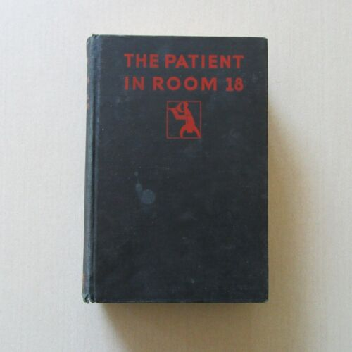 The Patient in Room 18 by Mignon Eberhart - Crime Club,1929 - Scarce Signed Copy