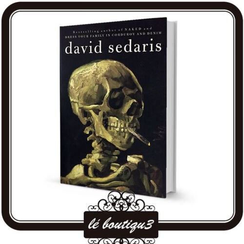 WHEN YOU ARE ENGULFED IN FLAMES BY DAVID SEDARIS rrp $32.99