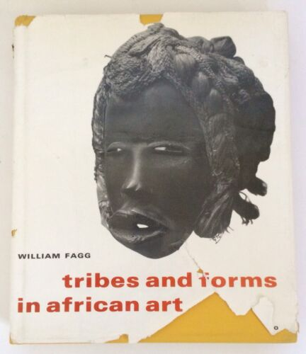 """""""Tribes And Forms In African Art"""" (W. Fagg 1965) Hardcover AUTOGRAPHED BY AUTHOR"""