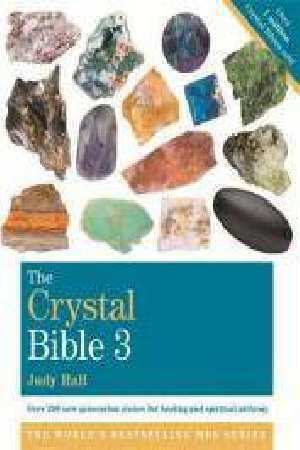 The Crystal Bible (Volume 3) by Judy Hall [Paperback]