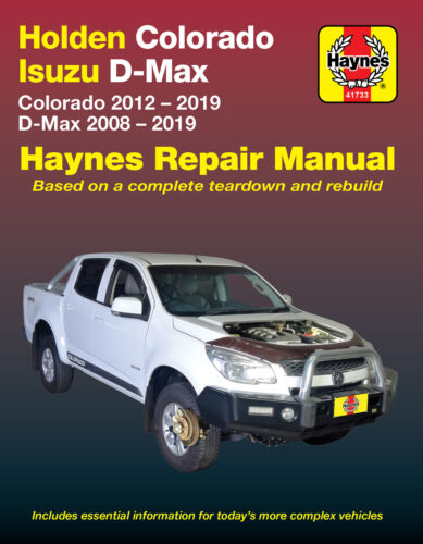 Isuzu D Max & Holden Colorado Repair Manual 2008-2019