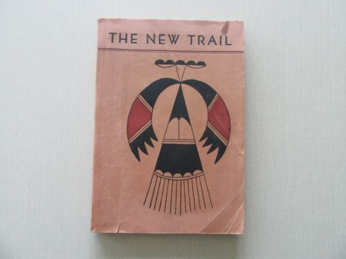 The New Trail - Creative Writing by Tribal Students - Phoenix School,1941 Rare
