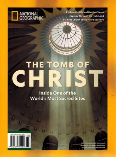 National Geographic History Magazine SPECIAL PUBLICATION - THE TOMB OF CHRIST