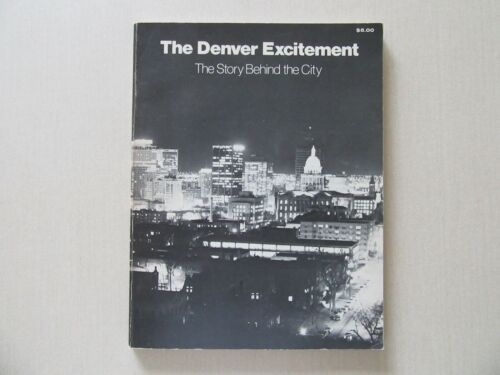 The Denver Excitement by Bill Peery and Sam Lusky - Signed by Both