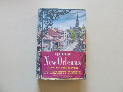 Queen New Orleans: City by the River by Harnett T. Kane - Inscribed/ Signed