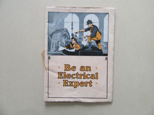 """L.L. Cooke Promotion """"Be An Electrical Expert"""" - Chicago Engineering Works, 1922"""