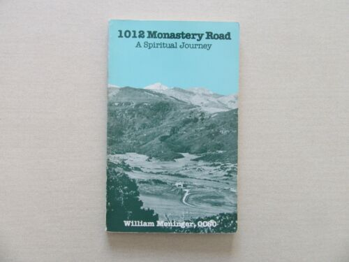 1012 Monastery Road by William Meninger - St. Bede's Pub., MA, 1989 - Signed