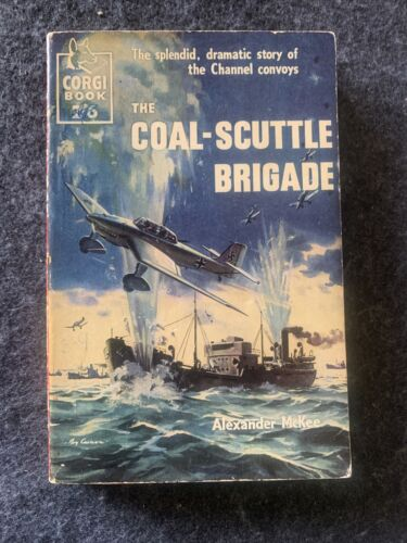 VINTAGE NOVEL BOOK WAR WW2 PAPERBACK THE COAL SCUTTLE BRIGADE CHANNEL CONVOY1939 - 1945 (WWII) - 13977
