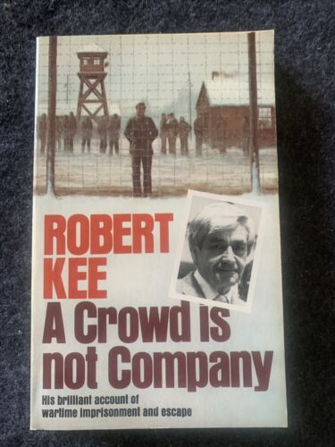 VINTAGE NOVEL BOOK WAR WW2 PAPERBACK A CROWD IS NOT COMPANY ROBERT KEE POW1939 - 1945 (WWII) - 13977