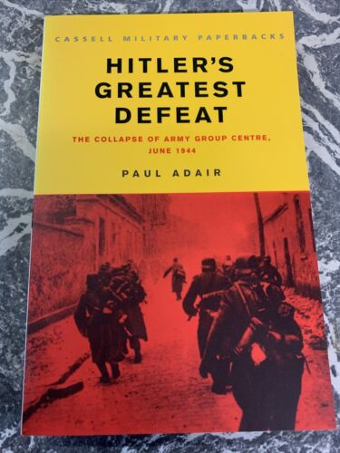 VINTAGE BOOK WAR WW2 PAPERBACK CASSELL HITLERS GREATEST DEFEAT COLLAPSE ADAIR 111939 - 1945 (WWII) - 13977